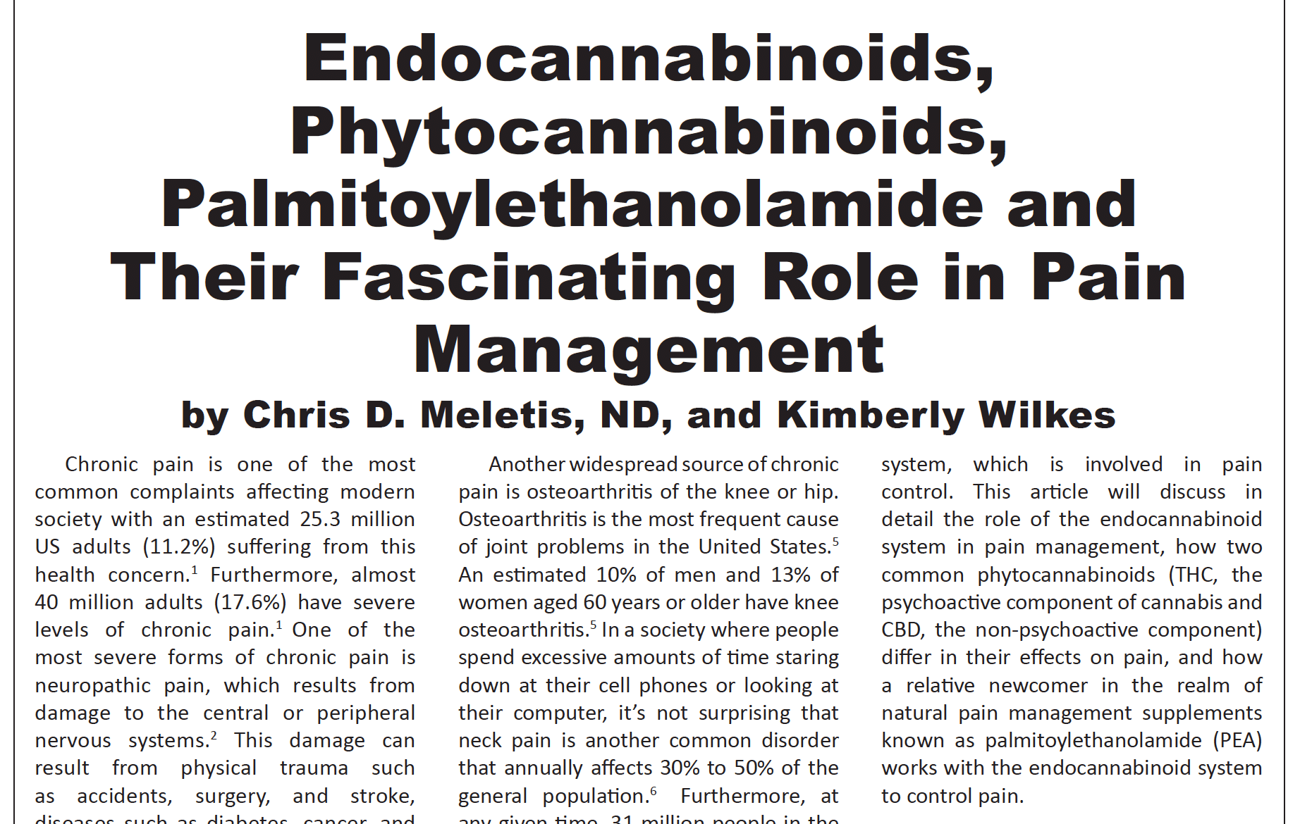 Endocannabinoids, Phytocannabinoids, Palmitoylethanolamide and Their Fascinating Role in Pain Management